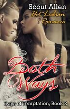 Both Ways by Scout Allen (2014, Paperback)