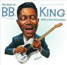 B.B. KING - The Best of RPM & Kent Recordings (His Greatest Hits!) 2 CD SET