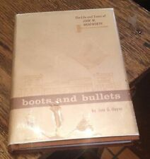 BOOTS and BULLETS Life of John W Wentworth HAYES 1967 SIGNED Free US Shipping