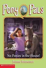 No Ponies In The House! (Pony Pals #37) by Betancourt, Jeanne, Good Book
