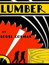 VINTAGE BOOK COVER LUMBER LOUIS COLEMAND VINTAGE BOOK COVER POSTER PRINT LV4664