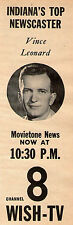 1957 WISH tv ad ~ VINCE LEONARD ~ Indiana's Top Newscaster ~ Indianapolis