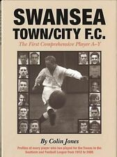 Swansea Town/City FC: The First Comprehensive Player A-Y by Parthian Books (Hard