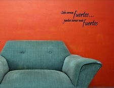 Solo Somos Fuertes- Spanish Quote Me Vinyl Wall Sticker #1013