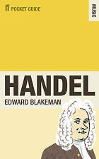 The Faber Pocket Guide to Handel,Blakeman, Edward,New Book mon0000052866