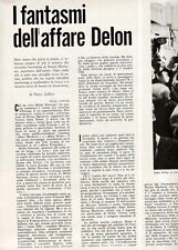Ga22  Clipping-Ritaglio 1969 I fantasmi dell'affare Delon -Alain Delon -Markovic