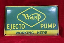 Advertising Old Wasp Ejecto Pump Porcelain Enamel Signboard PJ35 COLLECTIBLE EDH