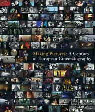 Making Pictures: A Century of European Cinematography