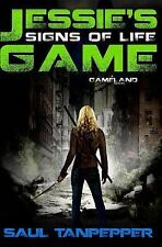 S. W. Tanpepper's GAMELAND: Signs of Life : Jessie's Game, Book One (2014,...