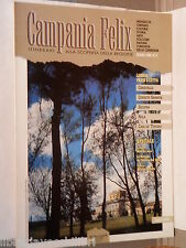 CAMPANIA FELIX N 3 Giugno 1996 Carditello Cerreto Sannita Solofra Nola Cava di e