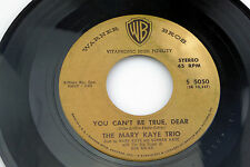Mary Kaye Trio: You Can't be True, Dear / Because of You  [VG Copy]