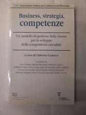 AAVV - BUSINESS, STRATEGIA, COMPETENZE - ED. GUERINI E ASSOCIATI - 1999