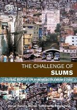 The Challenge of Slums: Global Report on Human Settlements 2003 by United Natio