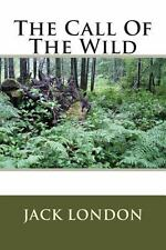 The Call of the Wild by Jack London (1903, Paperback)