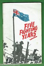 AUSTRALIAN WWII MILITARY BOOK - THE FIRST FIVE YEARS