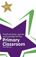 Classroom Gems: Practical Ideas, Games and Activities for the Primary...