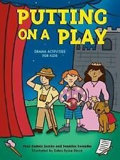 Putting on a Play: Drama Activities for Kids Acitvities for Kids