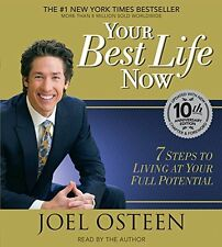 Your Best Life Now:7 Steps to Living by Joel Osteen (Audio CD,Audiobook ) NEW