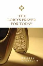 The Lord's Prayer for Today (New for Today)