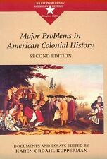 Major Problems in American Colonial History : Documents and Essays by Karen...