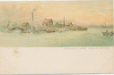B7218 1906 POSTCARD OPPOSITE WET INDIA DOCKS ARTIST CARD