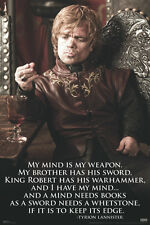 Game of Thrones Tyrion Poster! Mind is a weapon Intelligence Dwarf Never Hung