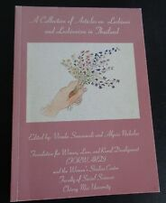 A Collection of Articles on Lesbians and Lesbianism in Thailand 2004 Paperback