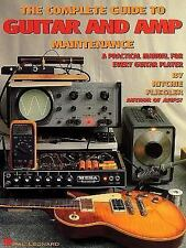 COMPLETE GUIDE TO GUITAR AND AMP MAINTENANCE BOOK GIBSON FENDER