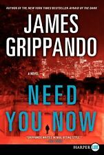 Need You Now LP: A Novel