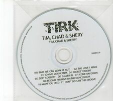 (DZ76) Tim, Chad & Sherry, Self Titled Album - 2013 DJ CD