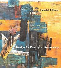 NEW Design for Ecological Democracy by Randolph T. Hester