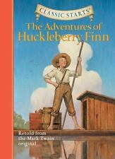 Classic Starts: The Adventures of Huckleberry Finn (Classic Starts Series) by M
