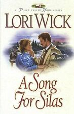 A Song for Silas (A Place Called Home Series #2), Lori Wick, Good Book