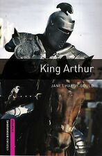 Oxford Bookworms KING ARTHUR - 250 Headwords STARTER / Janet Hardy-Gould @NEW@