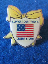 American Badge - Support Our Troops - Desert Storm