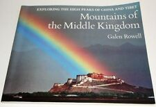MOUNTAINS OF THE MIDDLE KINGDOM HIGH PEAKS OF CHINA & TIBET GALEN ROWELL 1984 VG