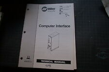MILLER COMPUTER INTERFACE Welding Welder Parts Operation Owner Manual Operator