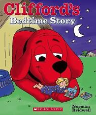 Clifford?s Bedtime Story, Bridwell, Norman, Good Book