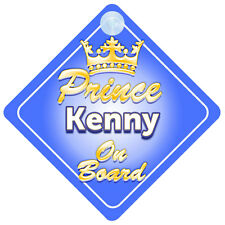 Crown Prince Kenny On Board Personalised Boy Car Sign Child Gift