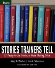 Stories Trainers Tell: 55 Ready-to-Use Stories to Make Training Stick Book only