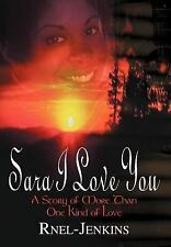Sara I Love You: A Story of More Than One Kind of Love-ExLibrary