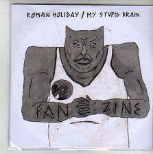 (CG949) Roman Holiday / My Stupid Brain, Fanzine - 2011 DJ CD