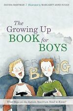 Growing Up: The Growing up Book for Boys : What Boys on the Autism Spectrum...