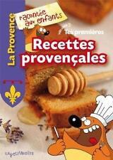 Tes premières recettes provençales textes  Nathalie Lescaille  Estelle Vidard  J