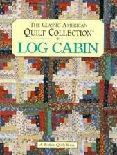 Log Cabin: The Classic American Quilt Collection-ExLibrary