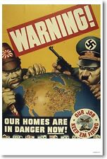 Warning Our Homes Are In Danger - NEW Vintage World War 2 Art Print POSTER