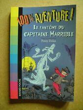 Livre 100% aventure le fantôme du capitaine Harrible 812 /Z21