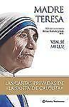 Ven, se mi luz (Testimonio) (Spanish Edition) by De Calcuta, Madre Teresa