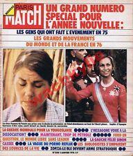 Paris Match 1388 du 03/01/1976 L'année 1975 Carlos Vienne Chirac Antilles Sheila