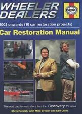 Wheeler Dealers Car Restoration Manual - 2003 onwards (10 car restoration projec